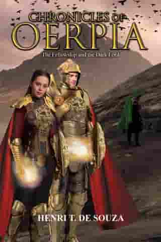 Chronicles of Oerpia: The Fellowship and the Dark Lord