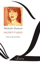 Incertitudes by Nathalie Dumont