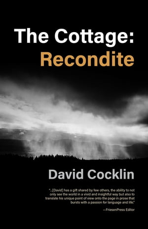 The Cottage: Recondite by David Cocklin