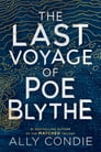 The Last Voyage of Poe Blythe Cover Image