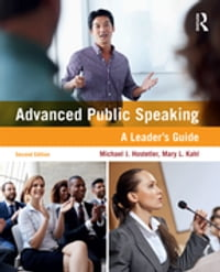 Advanced Public Speaking: A Leader's Guide