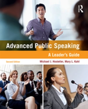 Advanced Public Speaking A Leader's Guide