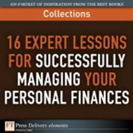 Book 16 Expert Lessons for Successfully Managing Your Personal Finances (Collection) by FT Press Delivers