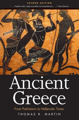 Book Ancient Greece by Thomas R. Martin