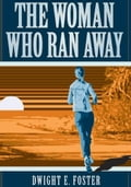 The Woman Who Ran Away (Mystery & Suspense) photo