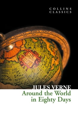 Book Around the World in Eighty Days (Collins Classics) by Jules Verne
