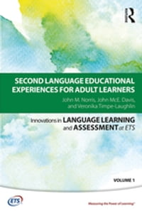 Second Language Educational Experiences for Adult Learners