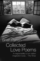 Collected Love Poems by Brian Patten
