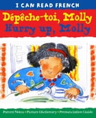 Dépêche-toi, Molly (Hurry up, Molly) by Lone Morton
