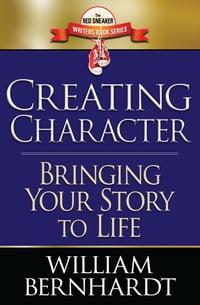 Creating Character: Bringing Your Story to Life