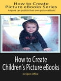 How to Create Children's Picture eBooks in Open Office ef6d9695-8a51-4976-97d5-62b5a3fa1b79