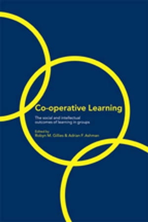 Cooperative Learning The Social and Intellectual Outcomes of Learning in Groups