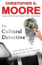 The Cultural Detective by Christopher G. Moore