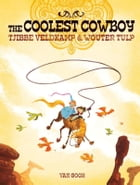The coolest cowboy by Tjibbe Veldkamp