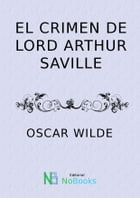 El Crimen de lord Athur Saville by Oscar Wilde