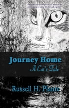 Journey Home, A Cat's Tale by Russell Plante