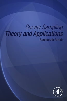 Book Survey Sampling Theory and Applications by Raghunath Arnab