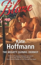The Mighty Quinns: Dermot by Kate Hoffmann