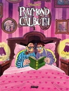 Raymond Calbuth Tome 2 by Didier Tronchet
