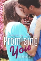Promising You: The Jade Series #4 by Allie Everhart