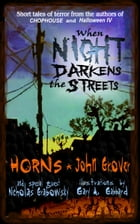 When Night Darkens the Streets by Horns