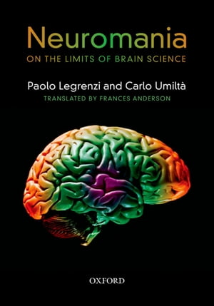 Neuromania On the limits of brain science