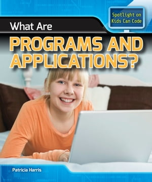 What Are Programs and Applications?