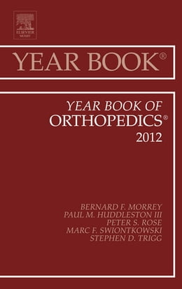 Book Year Book of Orthopedics 2012 by Bernard F. Morrey
