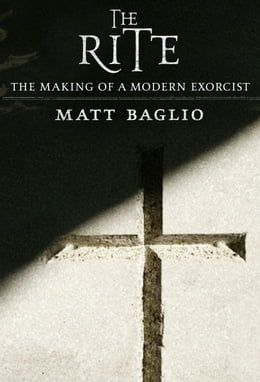 Book The Rite: The Making of a Modern Exorcist by Matt Baglio