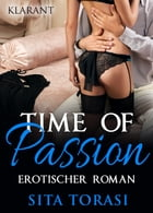 Time of passion. Erotischer Roman by Sita Torasi