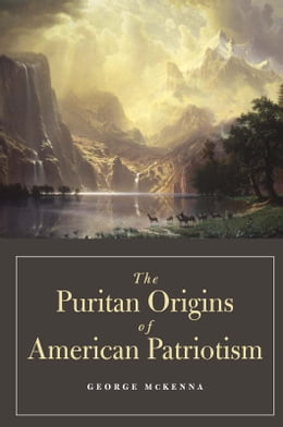 Book The Puritan Origins of American Patriotism by George McKenna