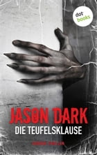 Die Teufelsklause: Horror-Thriller. Meister des Grauens - Band 6 by Jason Dark