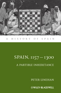 Spain, 1157-1300: A Partible Inheritance