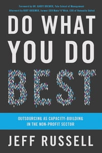 Do What You Do Best: Outsourcing As Capacity-Building In The Non-Profit Sector