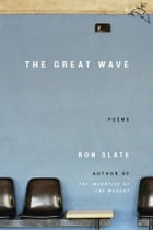 The Great Wave by Ron Slate