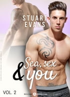 Sea, sex and You - 2 by Stuart Evans
