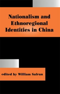 Nationalism and Ethnoregional Identities in China
