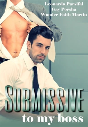 Submissive to my boss FULL VERSION