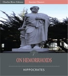 On Hemorrhoids (Illustrated Edition) by Hippocrates