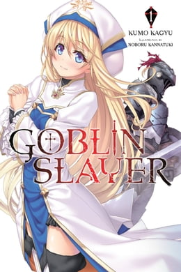 Book Goblin Slayer, Vol. 1 (light novel) by Kumo Kagyu