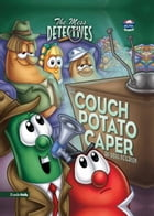 The Mess Detectives: The Couch Potato Caper by Doug Peterson