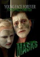 Masks: Forever young face by Mr. & Mrs. Ree
