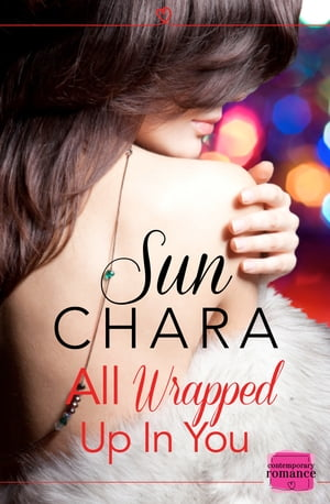 All Wrapped Up in You by Sun Chara