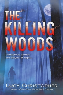 Book The Killing Woods by Lucy Christopher