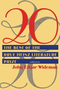 20: Twenty Best Of Drue Heinz Literature Prize