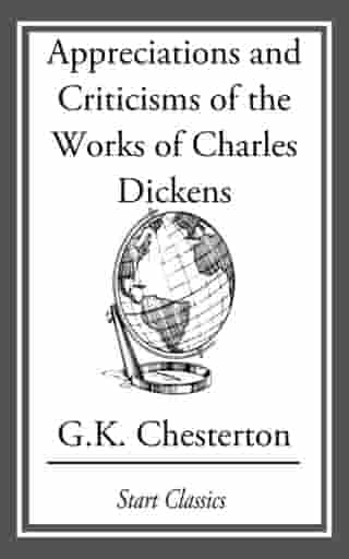 The Appreciations and Criticisms of t by G. K. Chesterton