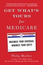 Get What's Yours for Medicare Cover Image
