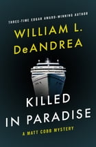 Killed in Paradise by William L. DeAndrea