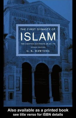 Book The First Dynasty of Islam by Hawting, Gerald