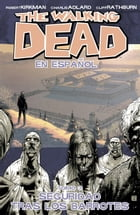The Walking Dead Vol. 3 Spanish Edition